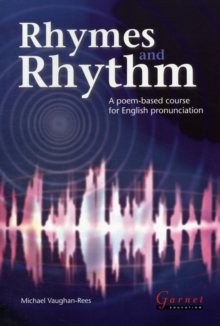 Rhymes and Rhythm - A Poem Based Course for English Pronunciation - With CD - ROM, Mixed media product Book