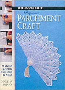 Step-by-Step Crafts: Pergamano Parchment Craft, Paperback Book