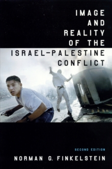 Image and Reality of the Israel-Palestine Conflict, Paperback Book