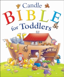 Candle Bible for Toddlers : Deluxe Edition, Hardback Book