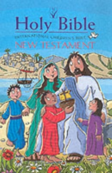 ICB International Children's Bible New Testament : Illustrated, Hardback Book