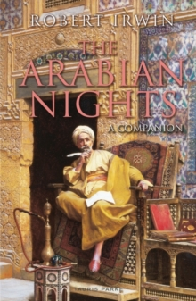 The Arabian Nights : A Companion, Paperback Book