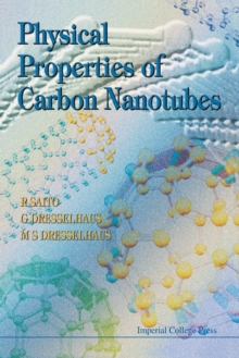 Physical Properties of Carbon Nanotubes, Paperback Book