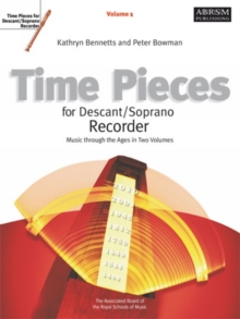 Time Pieces for Descant/Soprano Recorder, Volume 1, Sheet music Book