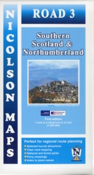 Road 3 South Scotland : Southern Scotland & Northumberland, Sheet map, folded Book