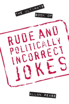 The Ultimate Book of Rude and Politically Incorrect Jokes, Paperback Book