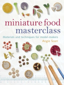Miniature Food Masterclass, Paperback Book