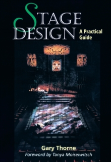 Stage Design : A Practical Guide, Paperback Book