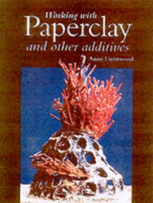 Working with Paperclay and Other Activities, Hardback Book