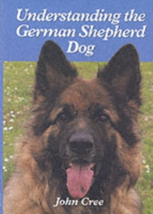Understanding the German Shepherd Dog, Hardback Book