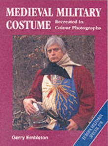 Medieval Military Costume, Paperback Book