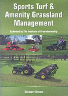 Sports Turf and Amenity Grassland Management, Paperback Book