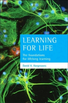 Learning for Life : The Foundations for Lifelong Learning, Paperback Book