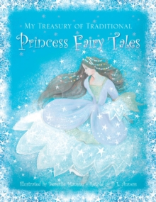 My Treasury of Traditional Princess Fairy Tales, Hardback Book