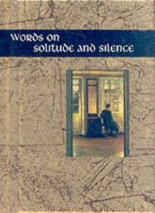 Words on Solitude and Silence, Hardback Book