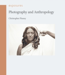 Photography and Anthropology, Paperback Book