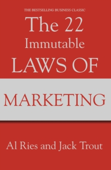 The 22 Immutable Laws Of Marketing, Paperback Book