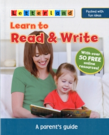 Learn to Read & Write : A Parent's Guide, Paperback Book