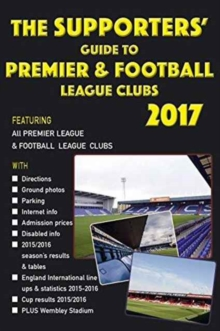 The Supporters' Guide to Premier & Football League Clubs, Paperback Book