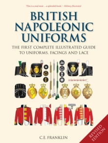 British Napoleonic Uniforms, Hardback Book
