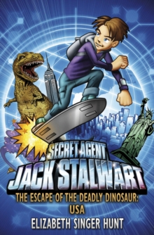 Jack Stalwart : The Escape of the Deadly Dinosaur, Paperback Book