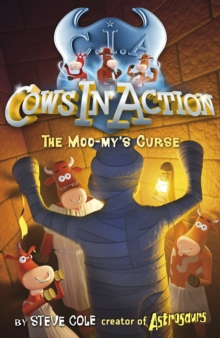 Cows in Action 2 : Moo-my's Curse, The, Paperback Book