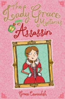 The Lady Grace Mysteries : Assassin, Paperback Book