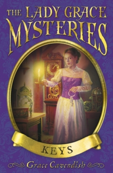 Lady Grace Mysteries : Keys, The, Paperback Book
