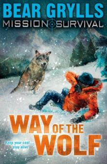 Mission Survival 2 : Way of the Wolf, Paperback Book