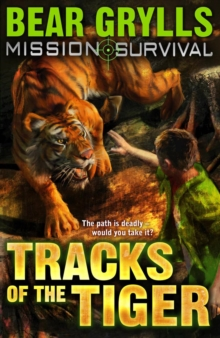 Mission Survival 4 : Tracks of the Tiger, Paperback Book