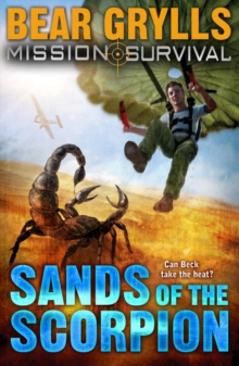 Mission Survival 3 : Sands of the Scorpion, Paperback Book