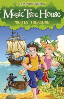 Magic Tree House 4 : Pirates' Treasure!, Paperback Book