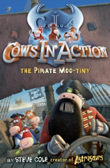 Cows In Action 7 : The Pirate Mootiny, Paperback Book