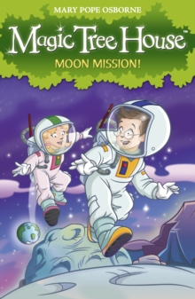 Magic Tree House 8 : Moon Mission!, Paperback Book