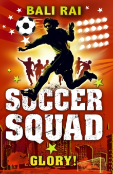 Soccer Squad : Glory!, Paperback Book