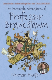 The Incredible Adventures of Professor Branestawm : HB Classic, Paperback Book