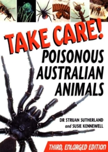 Take Care! : Poisonous Australian Animals, Paperback Book