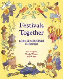 Festivals Together : Guide to Multi-cultural Celebration, A, Paperback Book