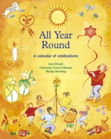 All Year Round : Calendar of Celebrations, A, Paperback Book