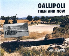Gallipoli Then and Now, Hardback Book