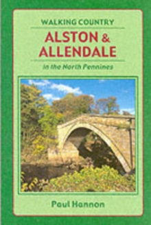 Alston and Allendale in the North Pennines, Paperback Book