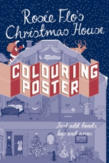 ROSIE FLOS CHRISTMAS HOUSE COLOURING POS, Paperback Book