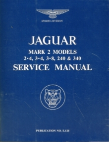 Jaguar Mk.II 3.4, 3.8, 240 & 340 Workshop Manual, Paperback Book