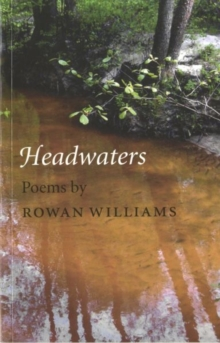 Headwaters : Poems, Paperback Book