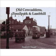 Old Cowcaddens, Possilpark and Lambhill, Paperback Book