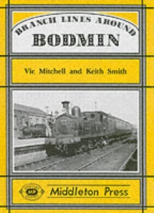 Branch Lines Around Bodmin, Hardback Book