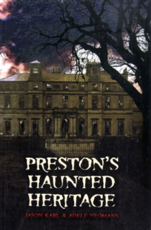Preston's Haunted Heritage, Paperback Book
