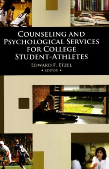 Counseling and Psychological Services for College Student-Athletes, Paperback Book