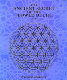 The Ancient Secret of the Flower of Life : v. 2, Paperback Book