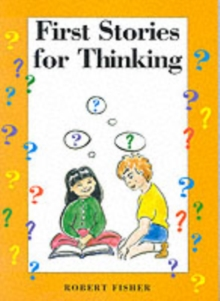 First Stories for Thinking, Paperback Book